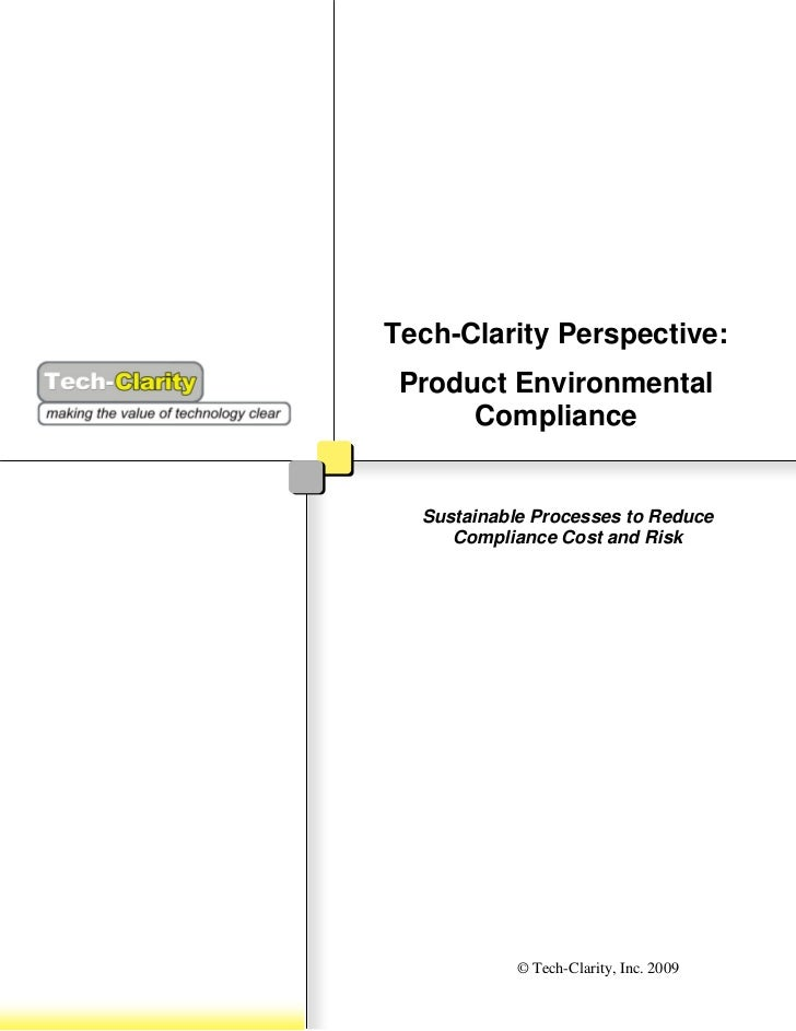 Tech-Clarity Perspective:  Product Environmental       Compliance     Sustainable Processes to Reduce      Compliance Cost...
