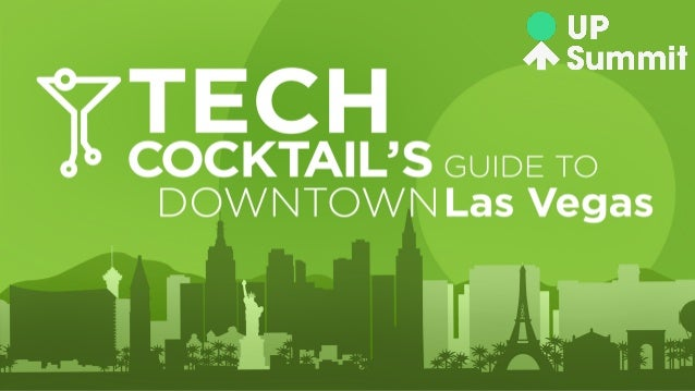 Tech Cocktail's Guide to Downtown Las Vegas for UP Summit