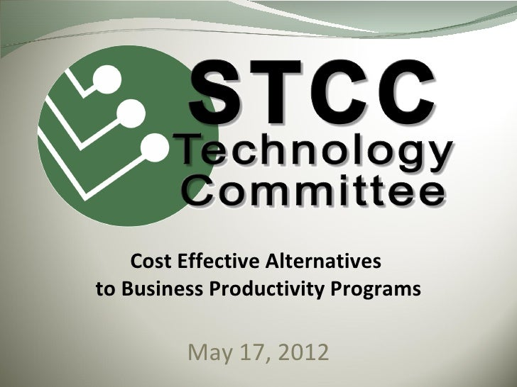 Cost Effective Alternativesto Business Productivity Programs         May 17, 2012