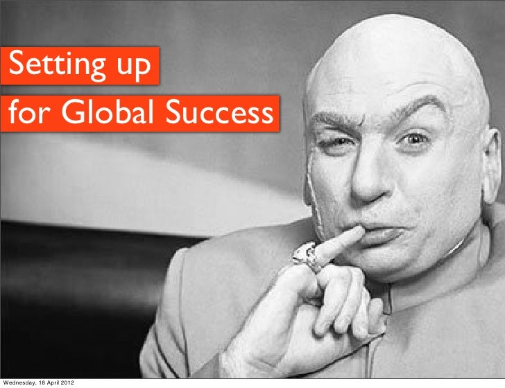 Setting up  for Global Success