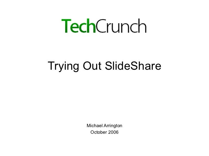 TechCrunch SlideShare Test