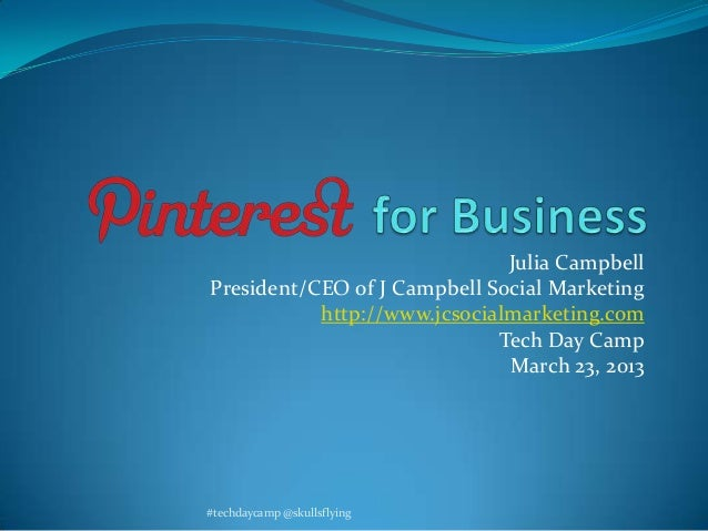 Pinterest for Business - Tech Day Camp