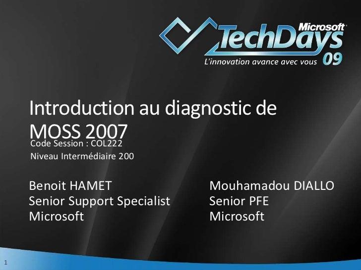 TechDays 2009 - Introduction au troubleshooting de SharePoint 2007