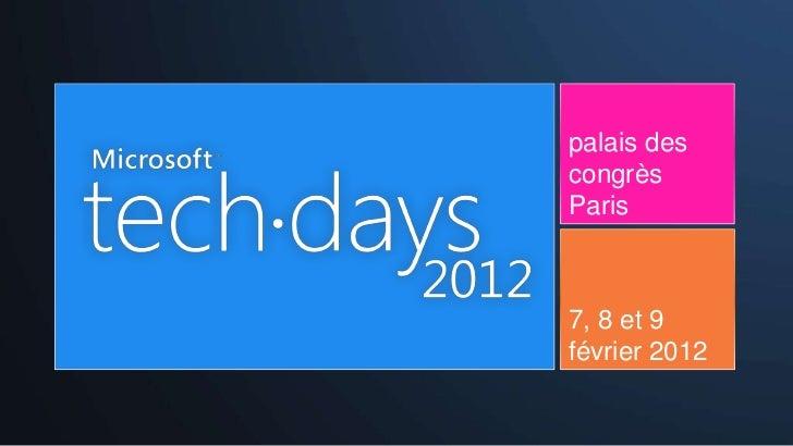 palais descongrèsParis7, 8 et 9février 2012
