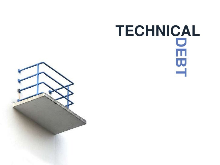 Technical Debt