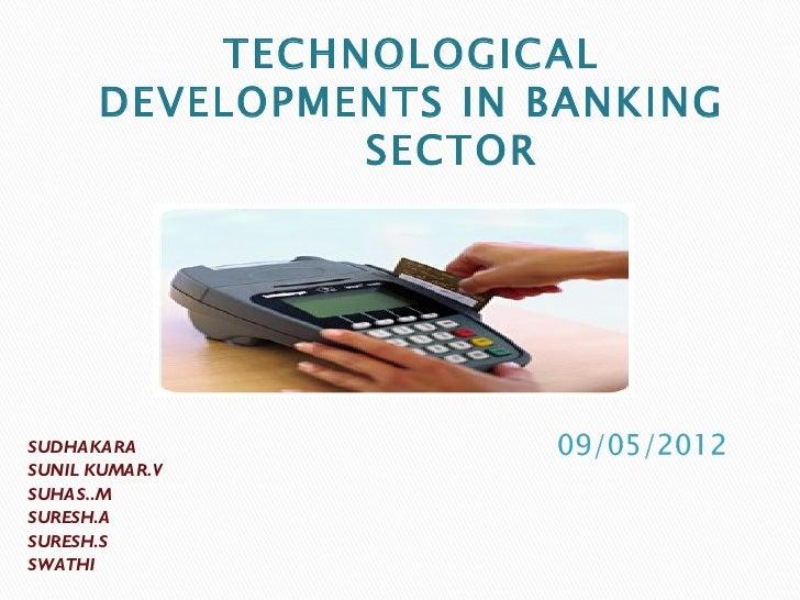 Tech developments in banking sector
