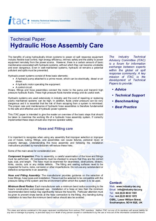 TechnicalPaper:   HydraulicHoseAssemblyCare Thebenefits of using hydraulically driven systemsto power oils...