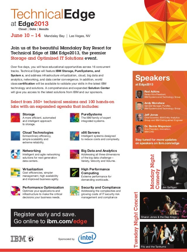 TuesdayNightConcertSponsored byJoin us at the beautiful Mandalay Bay Resort forTechnical Edge at IBM Edge2013, the premier...