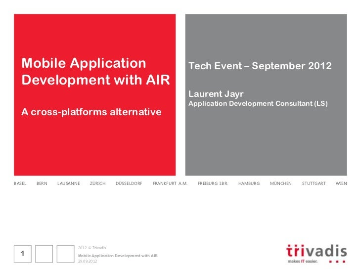 Mobile Application                                                       Tech Event – September 2012  Development with AIR...