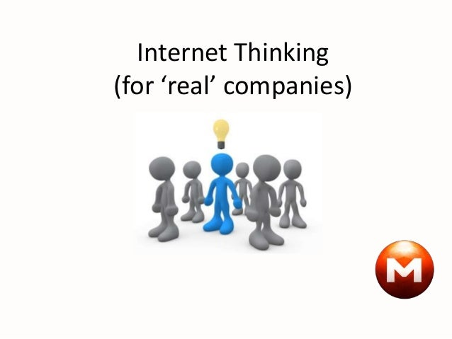 Internet Thinking (for 'real' companies)