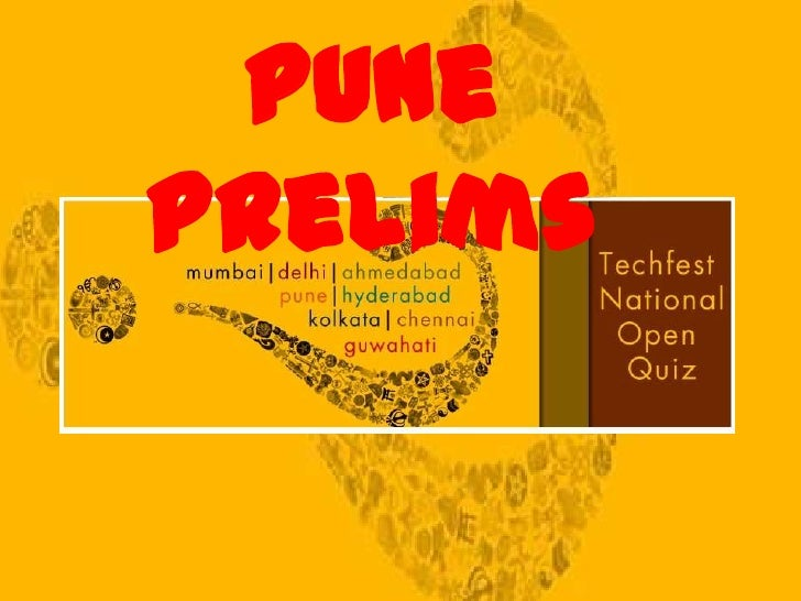 Techfest National Open Quiz Pune Prelims