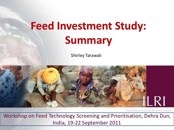 Feed Investment Study: Summary