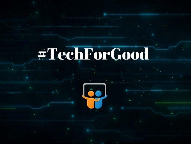 #TechForGood