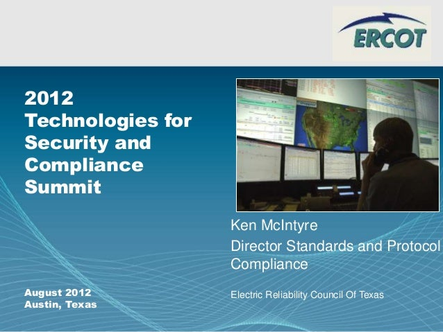 Page 1 Company Logo 2012 Technologies for Security and Compliance Summit August 2012 Austin, Texas Ken McIntyre Director S...