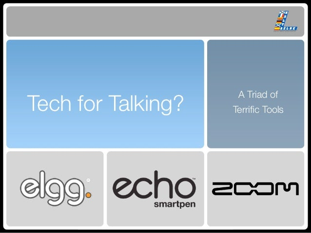 A Triad ofTech for Talking?   Terrific Tools