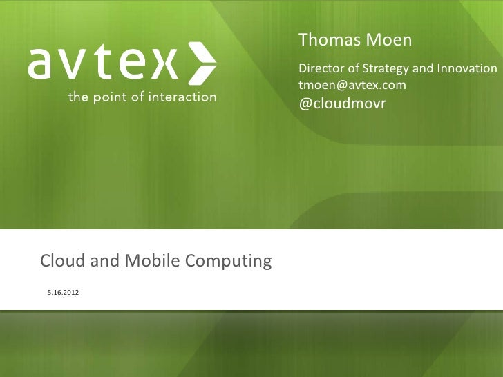 Thomas Moen                             Director of Strategy and Innovation                             tmoen@avtex.com   ...