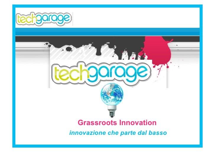 Grassroots Innovation innovazione che parte dal basso