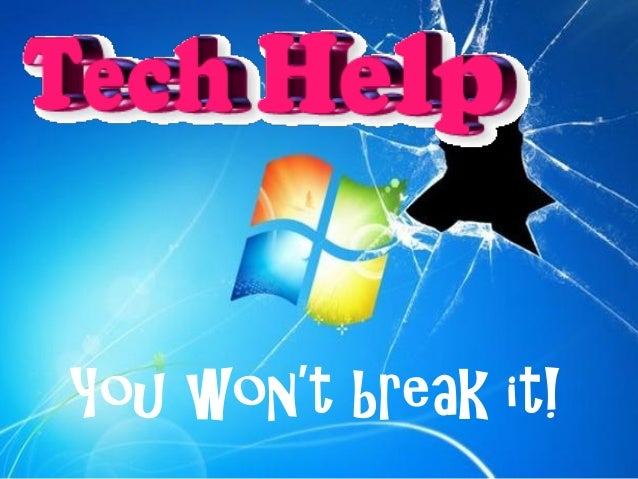 You won't break it!
