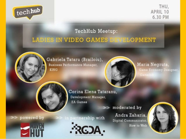 TechHub Meetup: Ladies in video games development (powered by MavenHut)