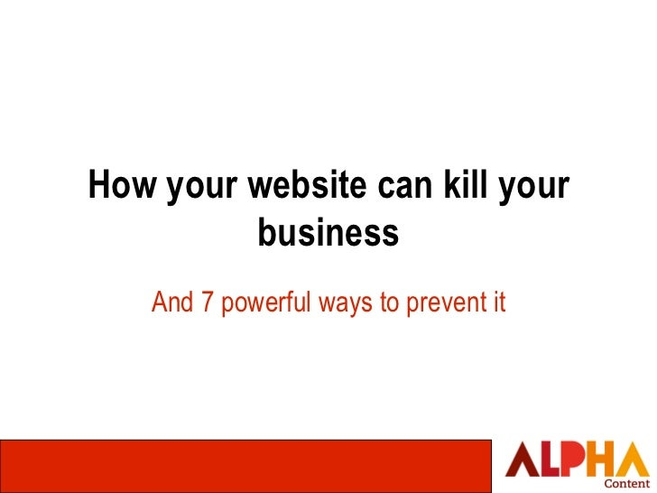 TSH Masterclass - Why your website can kill your business and 7 powerful ways to prevent it