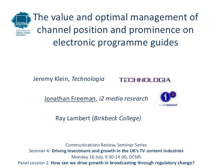 Technologia and i2 media research, The value and optimal management of channel position and prominence on electronic programme guides