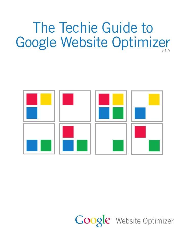 The Techie Guide toGoogle Website Optimizer                      v 1.0