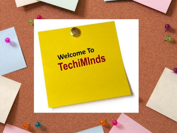Techiminds presentation