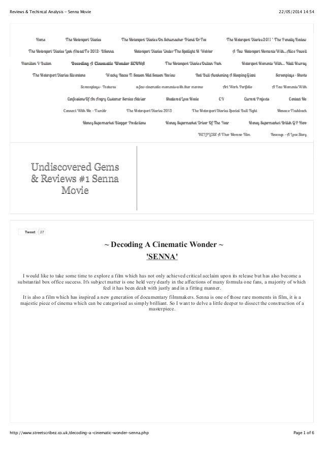 22/05/2014 14:54Reviews & Techincal Analysis - Senna Movie Page 1 of 6http://www.streetscribez.co.uk/decoding-a-cinematic-...