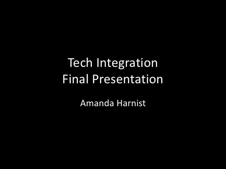 Tech integration final presentation
