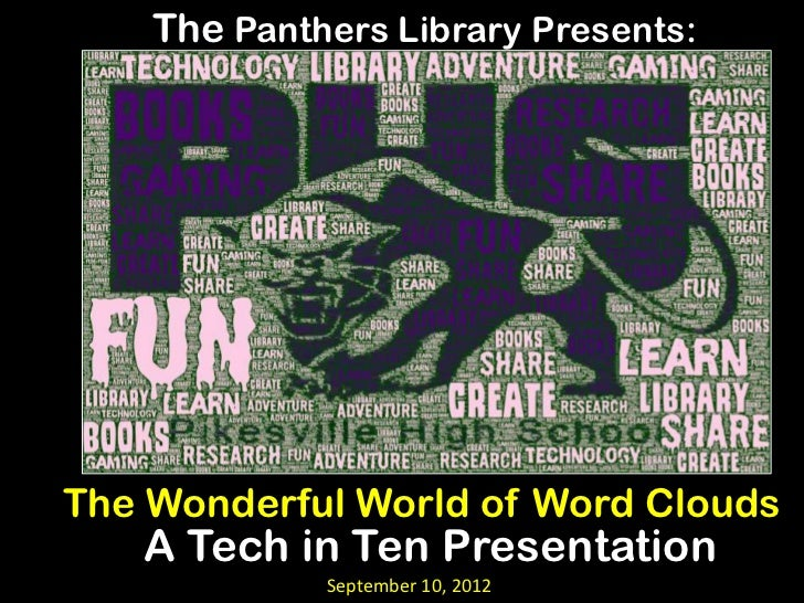 Tech in Ten September 2012: The Wonderful World of Word Clouds