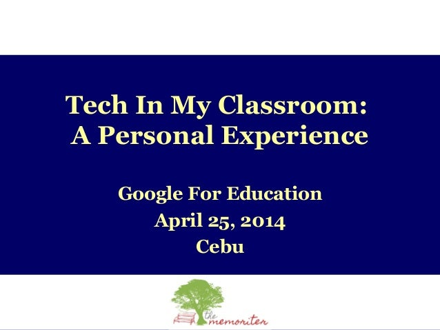 Tech In My Classroom: A Personal Experience