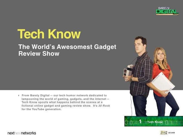 Tech Know The World's Awesomest Gadget Review Show      From Barely Digital -- our tech humor network dedicated to   lamp...