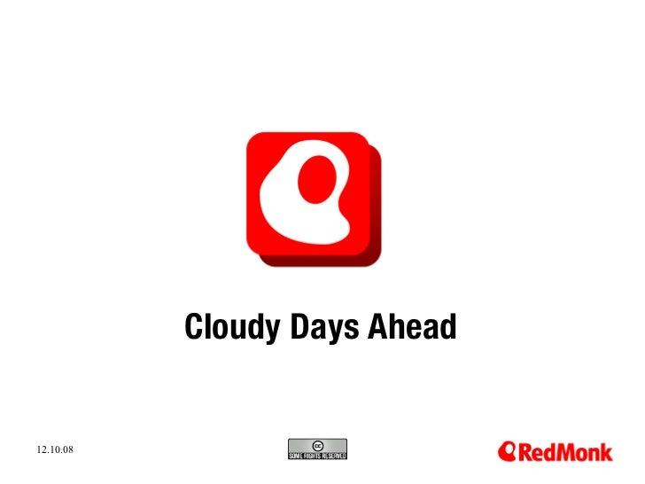 Cloudy Days Ahead   12.10.08 10.20.2005