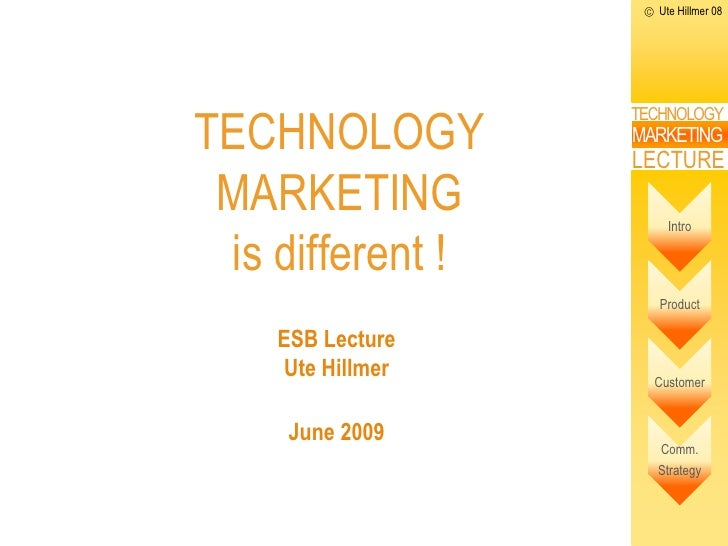 Ute Hillmer 08     TECHNOLOGY                      TECHNOLOGY                      MARKETING                      LECTURE ...