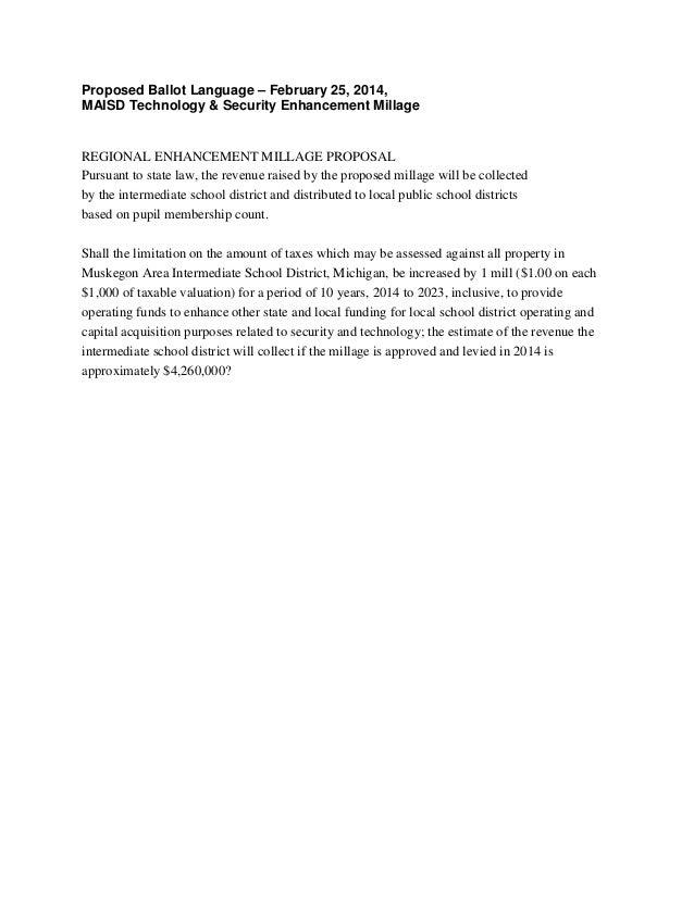 Proposed Ballot Language – February 25, 2014, MAISD Technology & Security Enhancement Millage  REGIONAL ENHANCEMENT MILLAG...