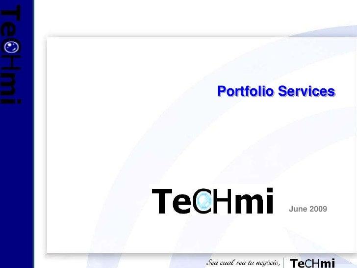 Portfolio Services<br />June 2009<br />