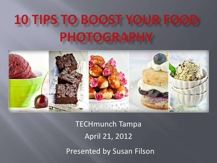 TECHmunch Tampa    April 21, 2012Presented by Susan Filson