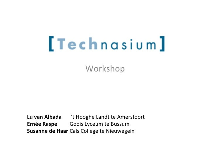 Wat heeft het Technasium te bieden? op de JCU conferentie '10