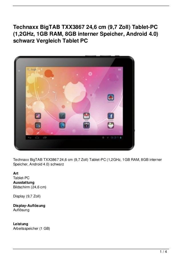 Technaxx BigTAB TXX3867 24,6 cm (9,7 Zoll) Tablet-PC(1,2GHz, 1GB RAM, 8GB interner Speicher, Android 4.0)schwarz Vergleich...