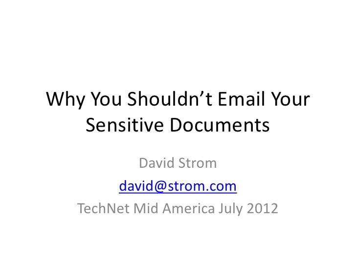Tech net Why you shouldn't send sensitive emails