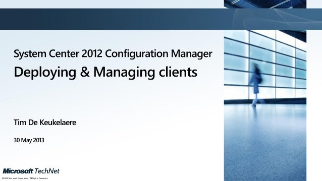 ConfigMgr 2012 - Deploying & Managing Clients