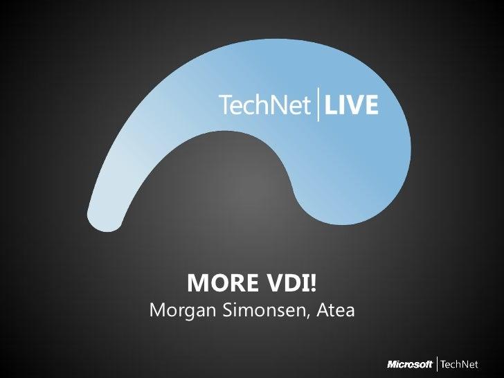 TechNet Live spor 1   sesjon 6 - more vdi