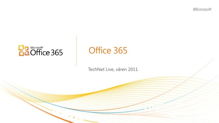 Tech net live spor 2   sesjon 2 - office365