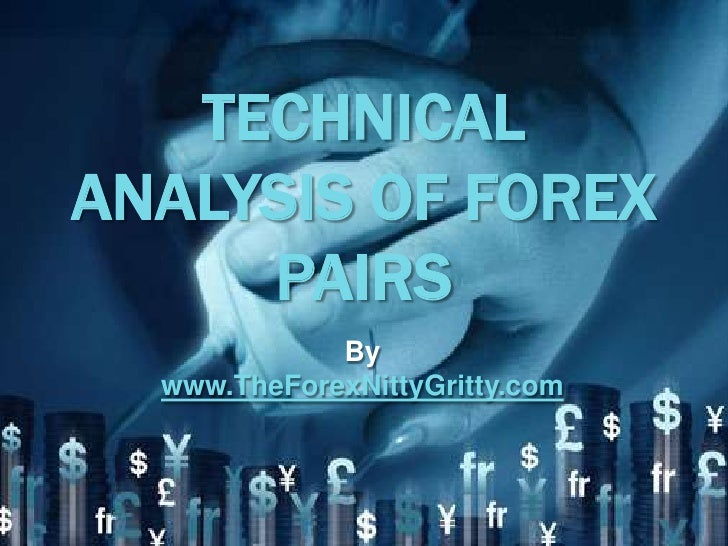 Technical Analysis of Forex Pairs
