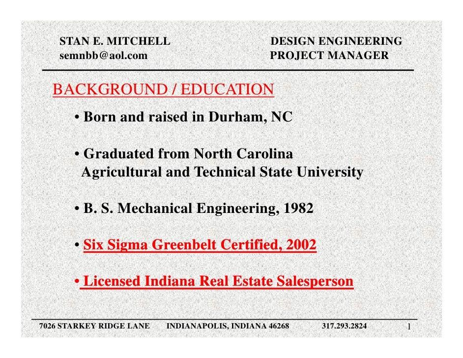STAN E. MITCHELL                            DESIGN ENGINEERING     semnbb@aol.com                              PROJECT MAN...