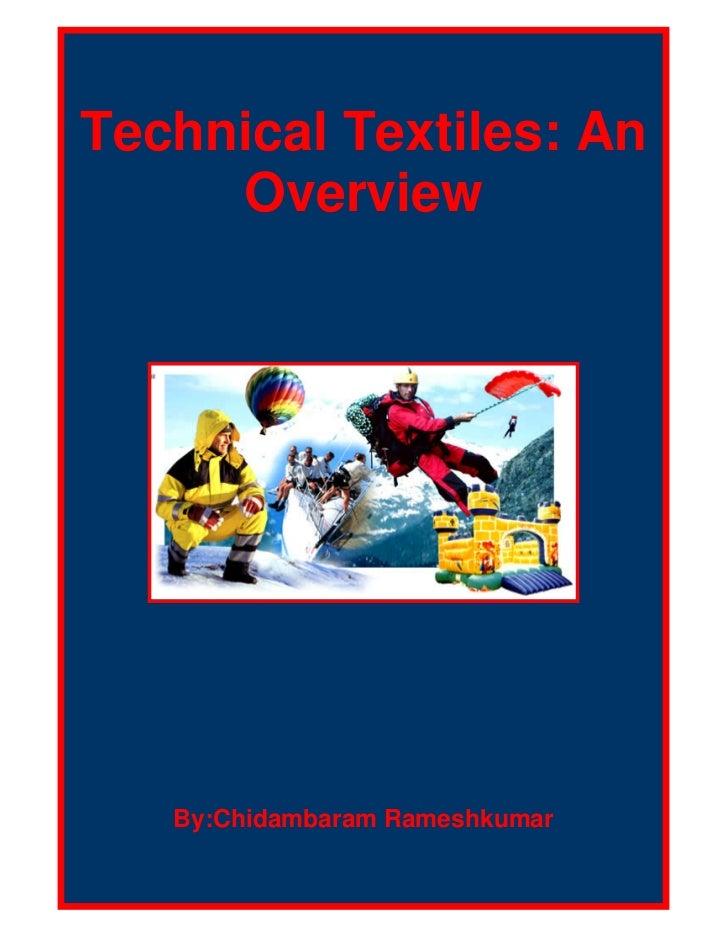 Technical Textiles: An     Overview   By:Chidambaram Rameshkumar