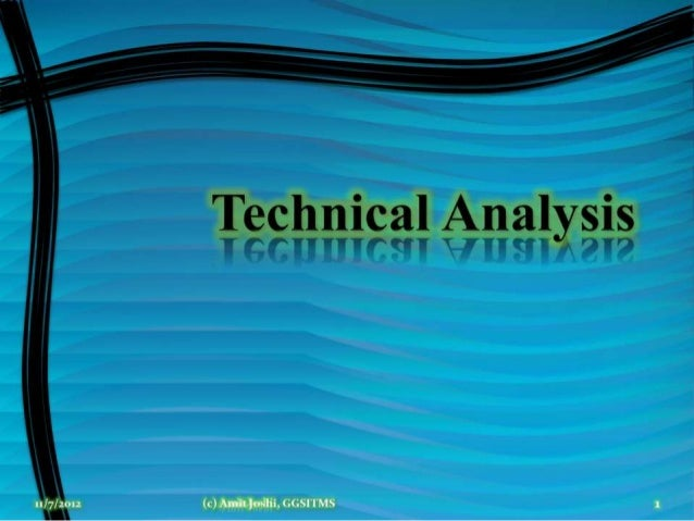 Everything about Technical analysis