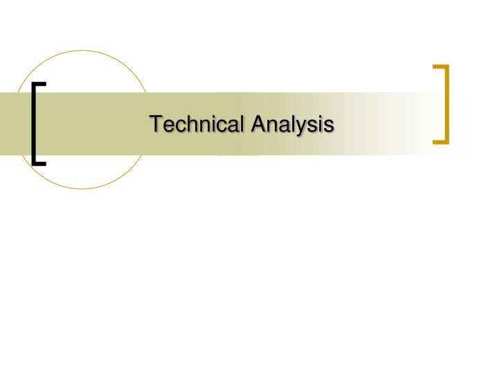 Technical analysis ppt