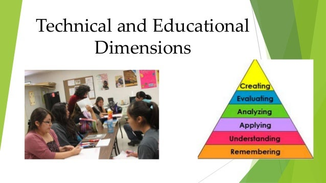 Technical and Educational Dimensions
