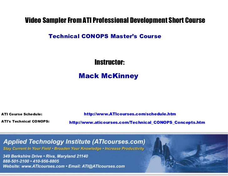 Video Sampler From ATI Professional Development Short Course                       Technical CONOPS Master's Course       ...